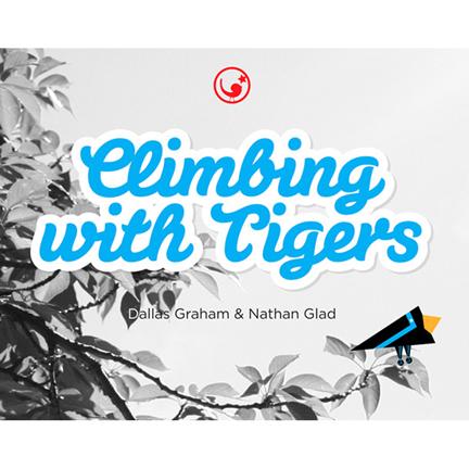 ClimbingWithTigers